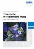 Thermische Werkstoffbearbeitung - Teil: WIG-Schweißen