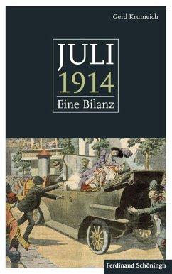 Juli 1914 - Krumeich, Gerd