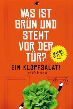 Was ist grün und steht vor der Tür? Ein Klopfsalat! (eBook, ePUB) - Golluch, Norbert