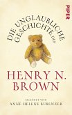 Die unglaubliche Geschichte des Henry N. Brown (eBook, ePUB)
