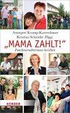 Mama zahlt! (eBook, ePUB)
