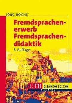 Fremdsprachenerwerb - Fremdsprachendidaktik - Roche, Jörg