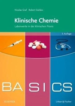 BASICS Klinische Chemie - Graf, Nicolas; Gürkov, Robert