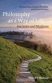 Philosophy as a Way of Life: Ancients and Moderns: Essays in Honor of Pierre Hadot