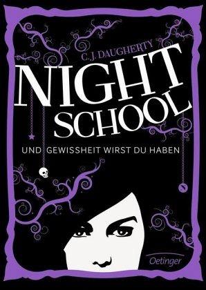 Buch-Reihe Night School von C. J. Daugherty