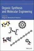 Organic Synthesis and Molecular Engineering