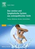 Das venöse und lymphatische System aus osteopathischer Sicht