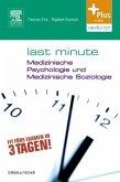 Last Minute Medizinische Psychologie und medizinische Soziologie