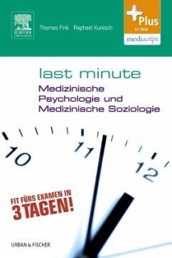Last Minute Medizinische Psychologie und medizi...