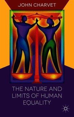 The Nature and Limits of Human Equality - Charvet, John