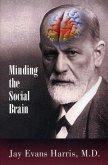 Minding the Social Brain