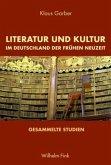 Literatur und Kultur im Deutschland der Frühen Neuzeit