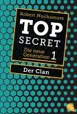 Der Clan / Top Secret. Die neue Generation Bd.1 (eBook, ePUB)