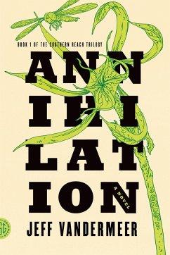 Southern Reach Trilogy 1. Annihilation
