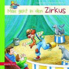 Max geht in den Zirkus - Hämmerle, Susa