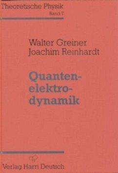 Theoretische Physik 07. Quantenelektrodynamik - Greiner, Walter