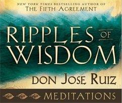 Ripples of Wisdom Meditations: Audio CD - Ruiz, Don Jose