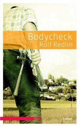 """Rolf Redlin """"Bodycheck"""""""