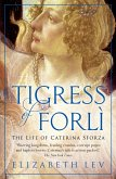 Tigress of Forli (eBook, ePUB)