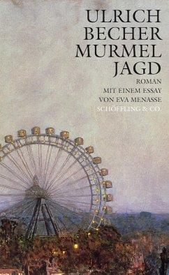 Murmeljagd (eBook, ePUB) - Becher, Ulrich