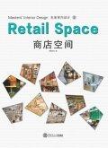 Masters' Interior Design 2: Retail Space