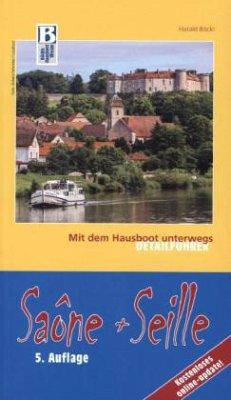 Saône und Seille: Mit dem Hausboot unterwegs. D...