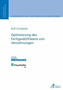 Optimierung des Fertigwälzfräsens von Verzahnungen (eBook, PDF) - Schalaster, Rolf