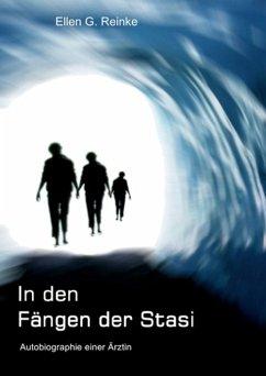 In den Fängen der Stasi (eBook, ePUB) - Reinke, Ellen G.
