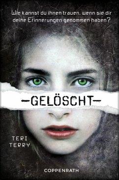 Gelöscht / Gelöscht-Trilogie Bd.1 (eBook, ePUB) - Terry, Teri