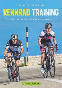 Rennrad-Training - Böhme, Tim; Haar, Jochen