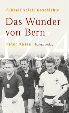 Fußball spielt Geschichte (eBook, ePUB) - Kasza, Peter