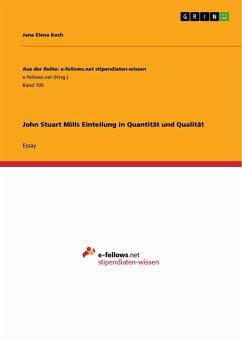 John Stuart Mills Einteilung in Quantität und Qualität