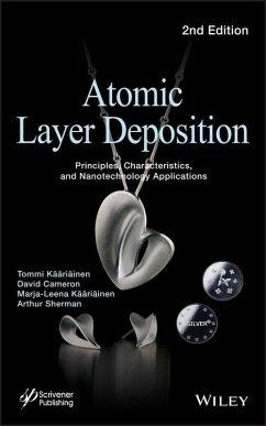 Atomic Layer Deposition (eBook, PDF) - Kääriäinen, Tommi; Cameron, David; Kääriäinen, Marja-Leena; Sherman, Arthur