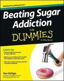 Beating Sugar Addiction For Dummies (eBook, ePUB)