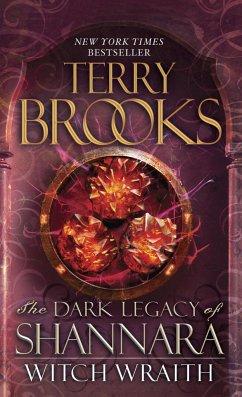 The Dark Legacy of Shannara 03. Witch Wraith - Brooks, Terry