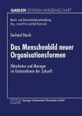 Das Menschenbild neuer Organisationsformen
