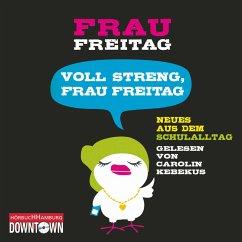 Voll streng, Frau Freitag (MP3-Download) - Freitag, Frau