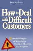 How to Deal with Difficult Customers (eBook, ePUB)