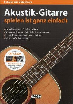 Akustik-Gitarre spielen ist ganz einfach, m. Audio-CD + DVD