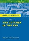 The Catcher in the Rye - Der Fänger im Roggen von Jerome David Salinger.