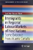Immigrants in Regional Labour Markets of Host Nations (eBook, PDF)