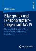 Bilanzpolitik und Pensionsverpflichtungen nach IAS 19 (eBook, PDF)
