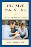 Decisive Parenting (eBook, ePUB)