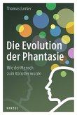 Die Evolution der Phantasie (eBook, PDF)