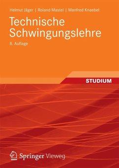 Technische Schwingungslehre (eBook, PDF) - Jäger, Helmut; Mastel, Roland; Knaebel, Manfred
