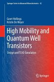 High Mobility and Quantum Well Transistors (eBook, PDF)