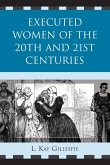 Executed Women of 20th and 21st Centuries (eBook, ePUB)
