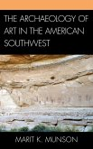 The Archaeology of Art in the American Southwest (eBook, ePUB)