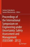 Proceedings of the International Symposium on Engineering under Uncertainty: Safety Assessment and Management (ISEUSAM - 2012) (eBook, PDF)