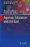 Aquinas, Education and the East (eBook, PDF)